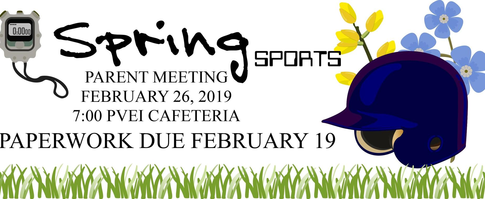 Spring Sports Parent Meeting 7 PM February 26 in the PVEI Cafeteria