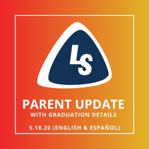 Parent Update with Graduation Details | 5.18.20 (English & Español)