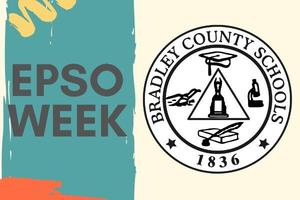 #EPSOWeek - Bradley County Schools