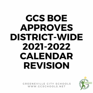 GCS BOE Approves District-wide 2021-2022 Calendar Revision