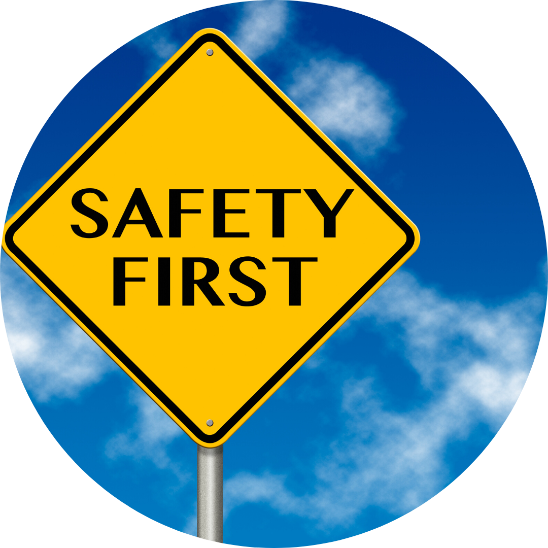 sign that reads safety first