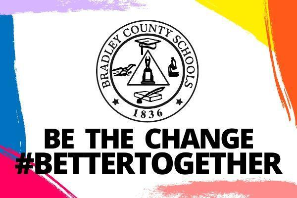 Be the Change - #BetterTogether
