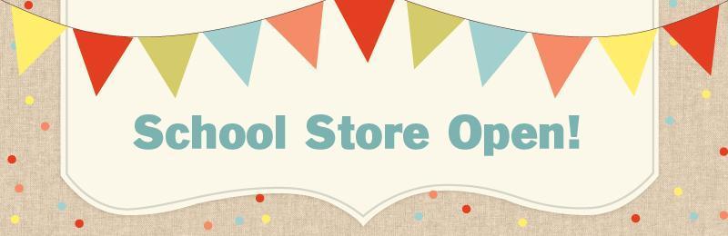 school store open