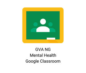 GVA NG Google Classroom for mental health