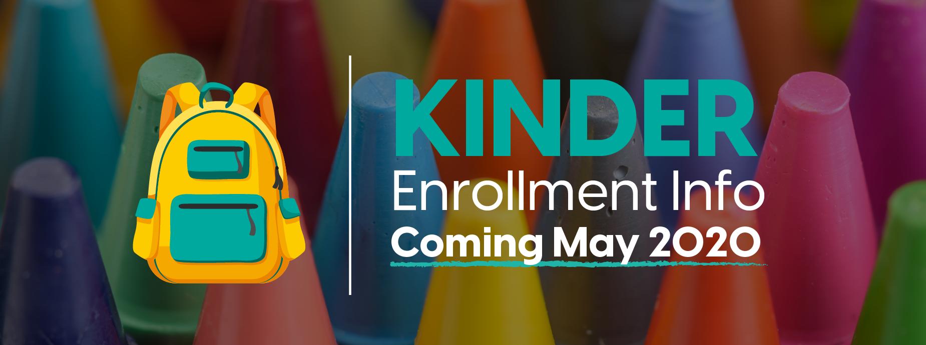 Kinder Enrollment Info Coming May 2020