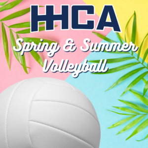 Spring Summer Volleyball HHCA
