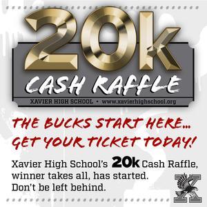 Xavier's $20,000 Cash Raffle