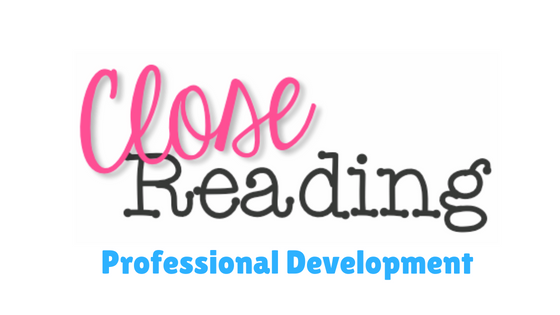 close reading professional development