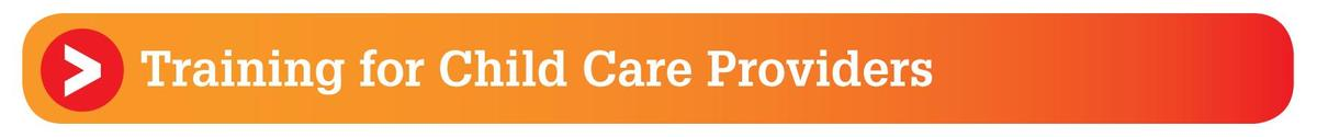 Training for Child Care Providers section header