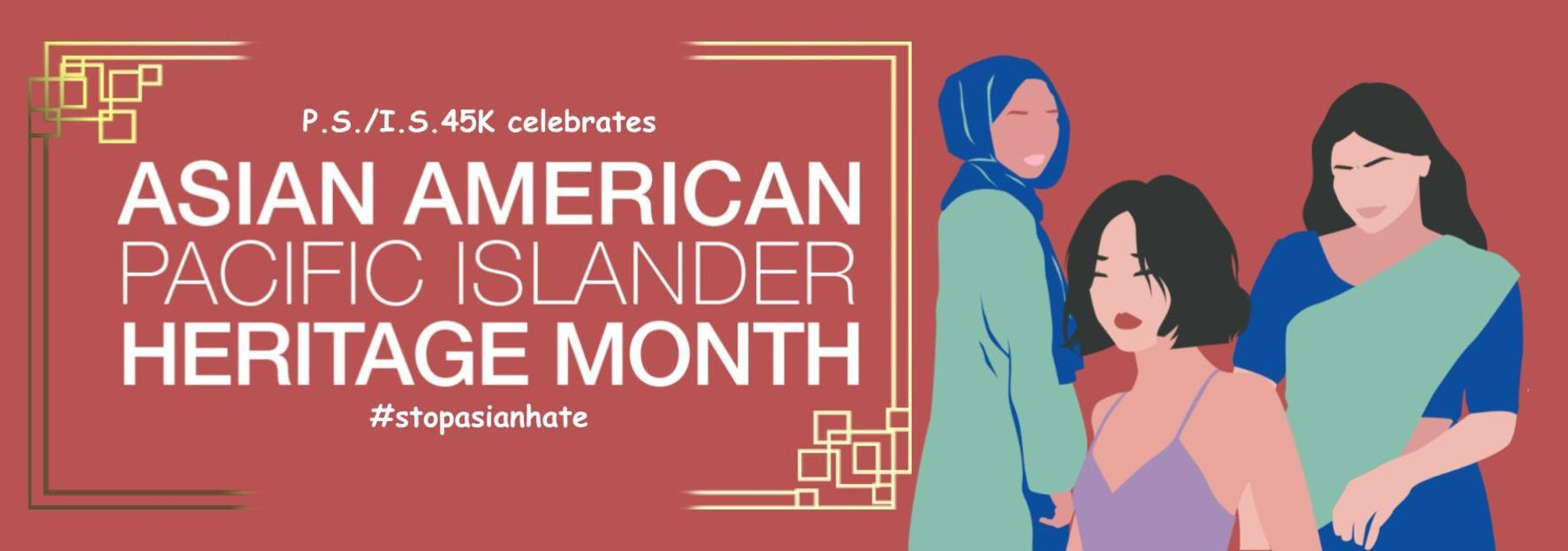 PS/IS 45K celebrates Asian American Pacific Heritage Month 2021