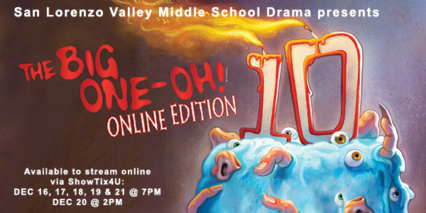 "SLVMS drama presents ""The Big One-Oh! online edition"