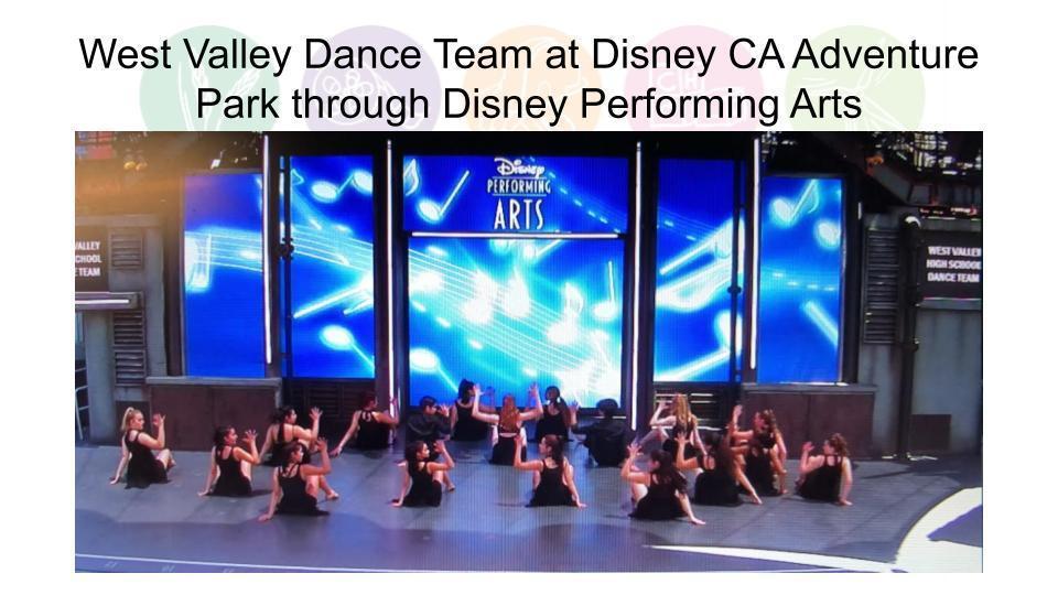 West Valley Dance Team at Disney CA Adventure Park through Disney Performing Arts