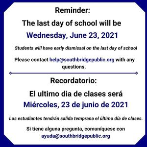A graphic to inform about the last day of school. All wording in this graphic is also in the body of the post.