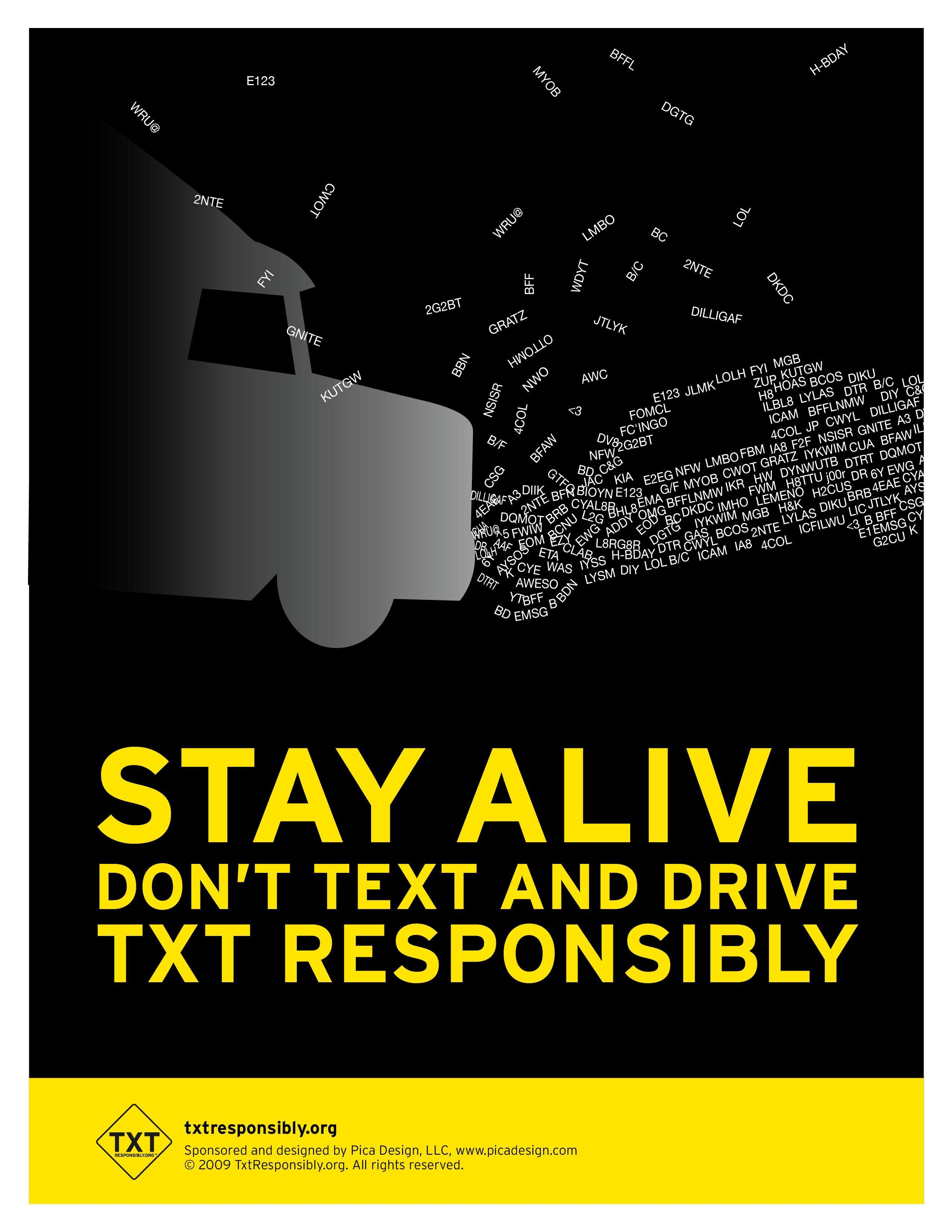 Arrive safe. You are loved. Don't text and drive. It can wait!