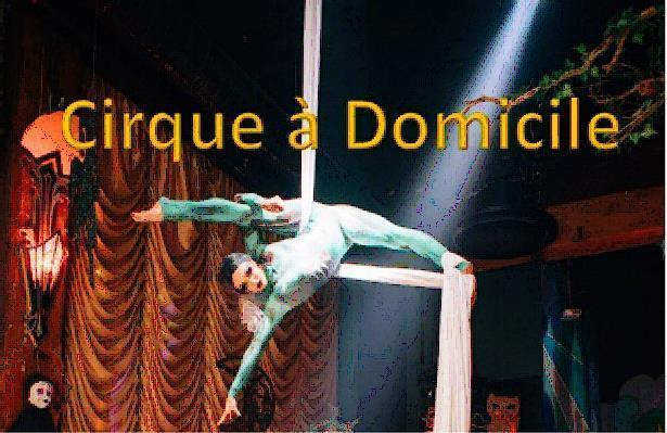 Cirque a Domicile