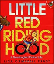 Little Red Riding Hood : A newfangled prairie tale by Lisa Campbell Ernst