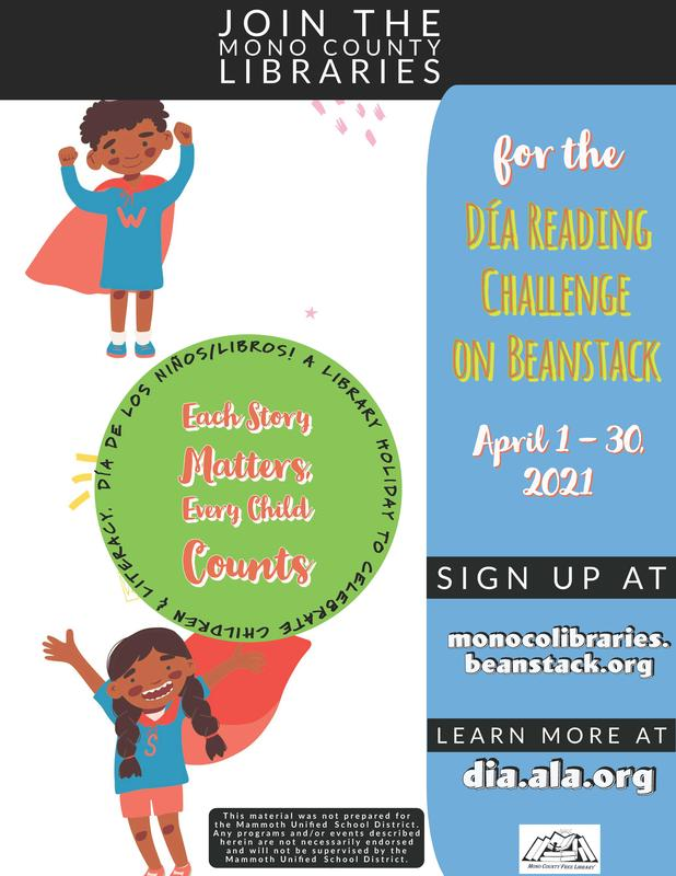 Join the Mono County Libraries Día Reading Challenge on Beanstack. Sign up at monocolibraries.beanstack.org April 1-30, 2021 Featured Photo
