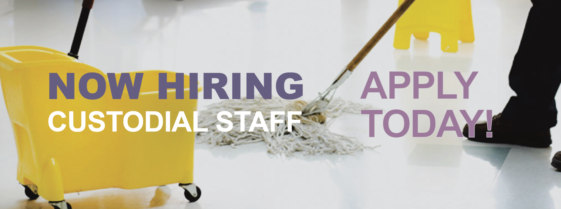 Now Hiring Custodial Staff! Apply Today!
