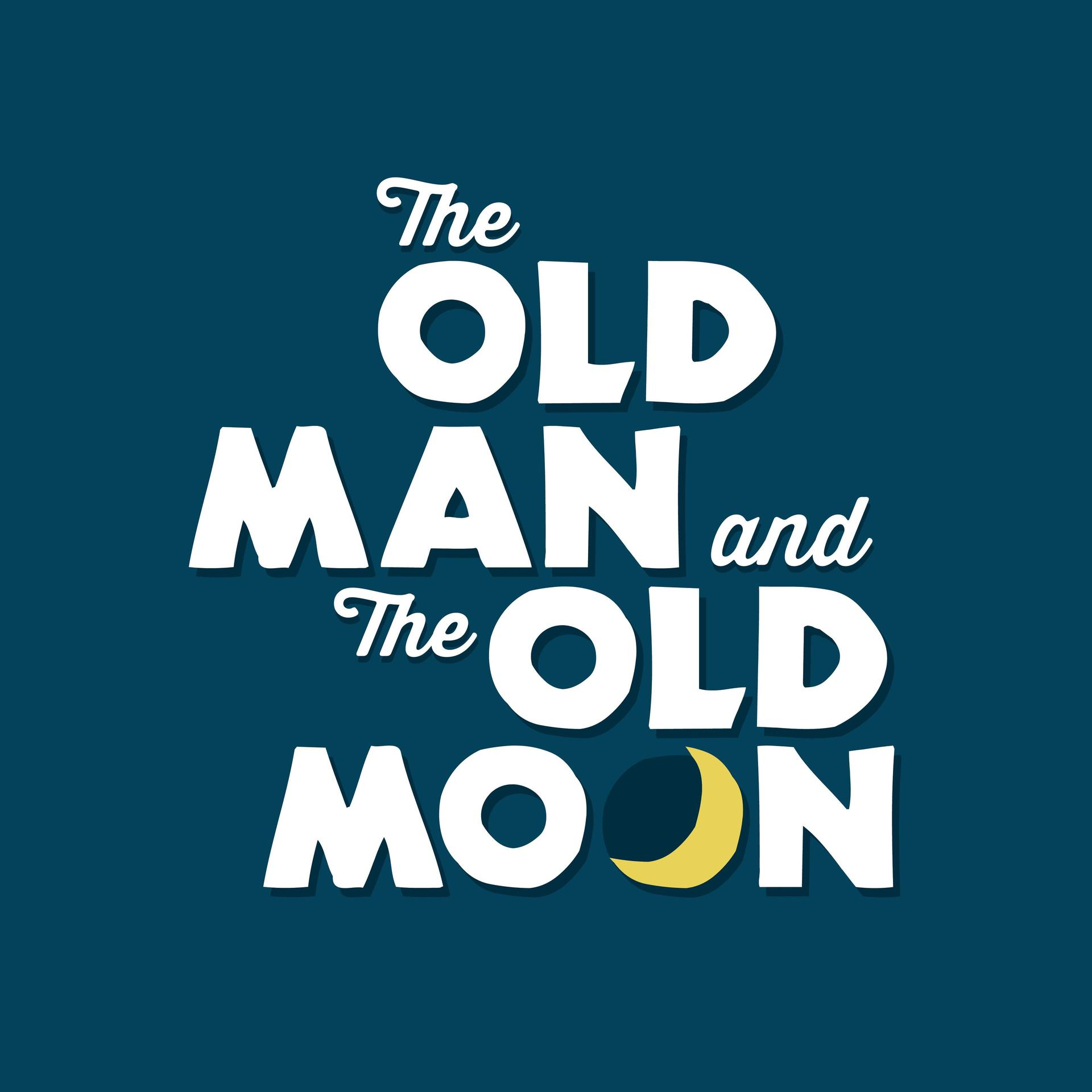 The Old Man and the Moon