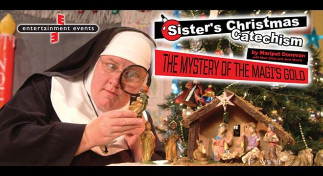 Sister's Christmas Catechism Promotional Photo