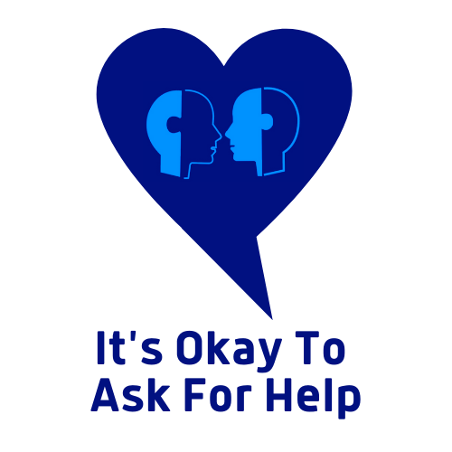 It is Okay to Ask for Help
