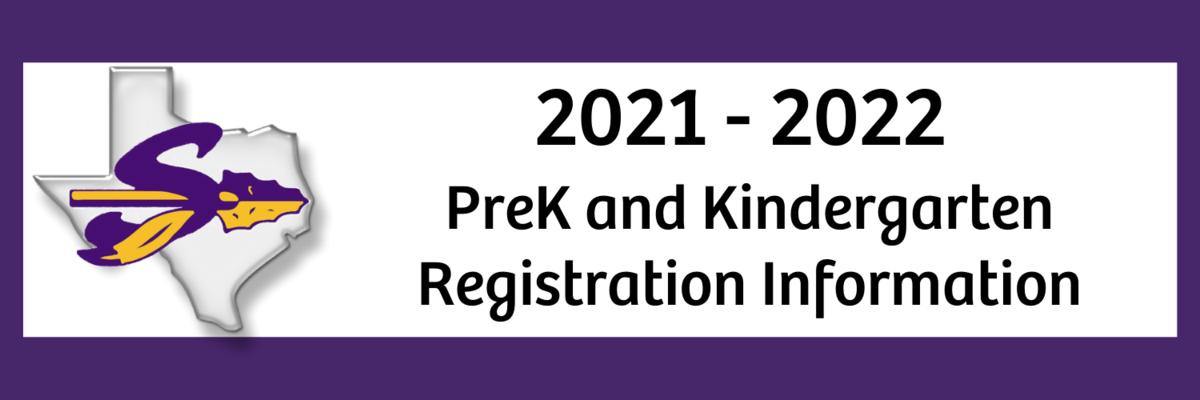 2021-22 Pre K and Kinder Registration Information