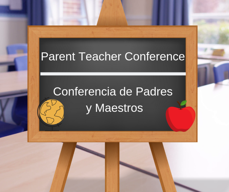 Parent Teacher Conferences/Conferencia de Padres y Maestros Featured Photo