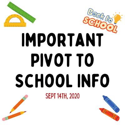 Important Pivot To School Info