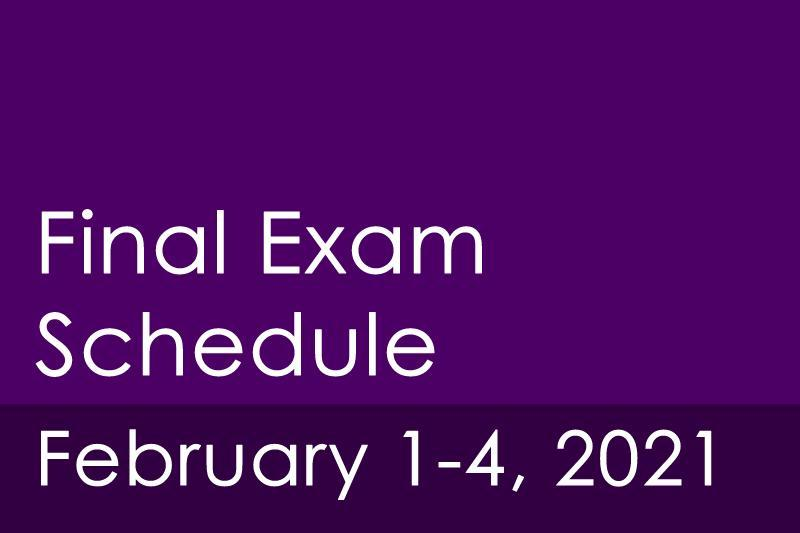 Image Final Exam Schedule February 1-4, 2021