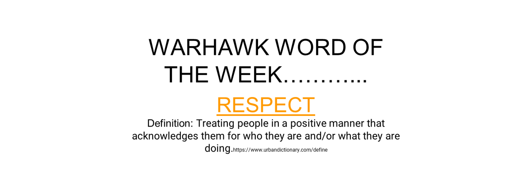 Word of the week-Respect