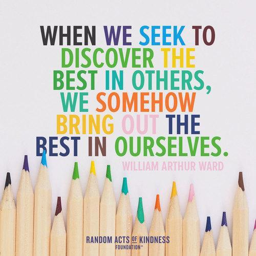 When we discover the best in others