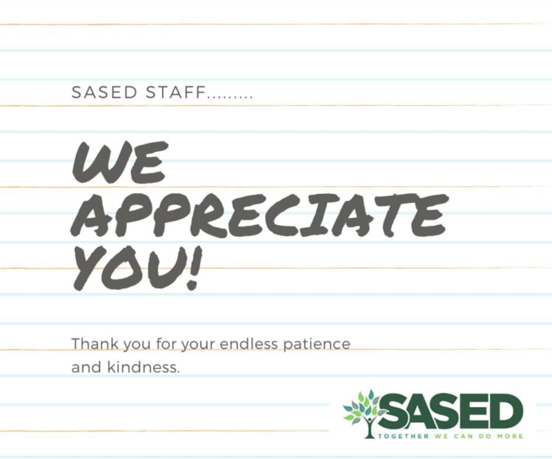 SASED Staff, We appreciate You.