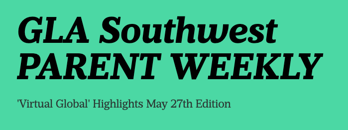 GLASW 'Parent Weekly', May 27th Edition Featured Photo