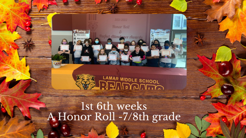 1st 6 weeks- A Honor Roll- 7/8th grades Featured Photo