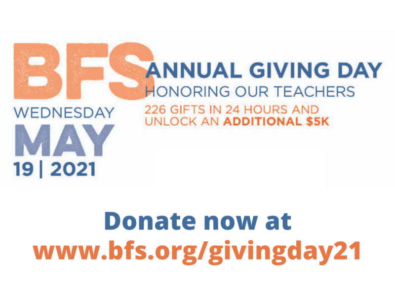 BFS Giving Day 2021 - Visit www.bfs.org/givingday21 to learn more!