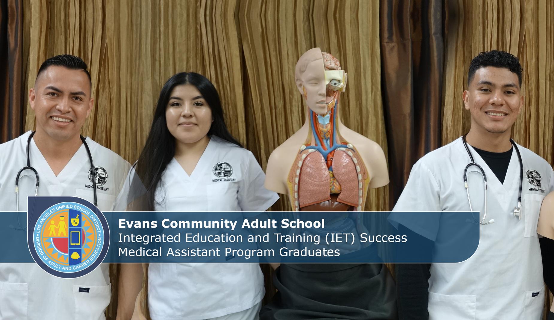 Evans IET Meical Assistant Graduates