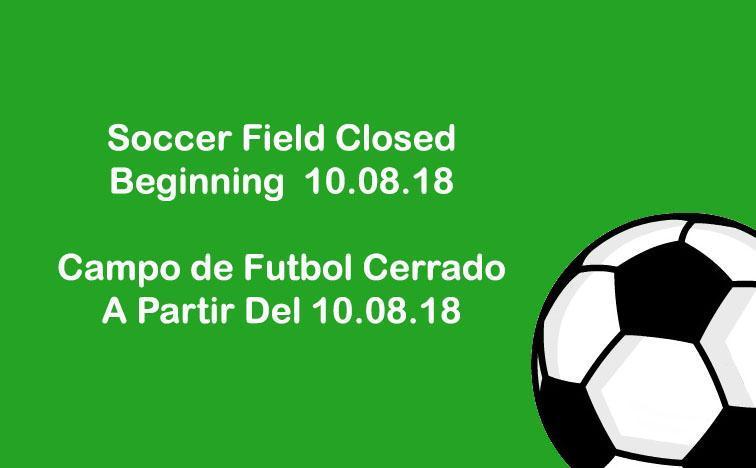 Soccer Field Closed / Campo de Futbol Cerrado Thumbnail Image