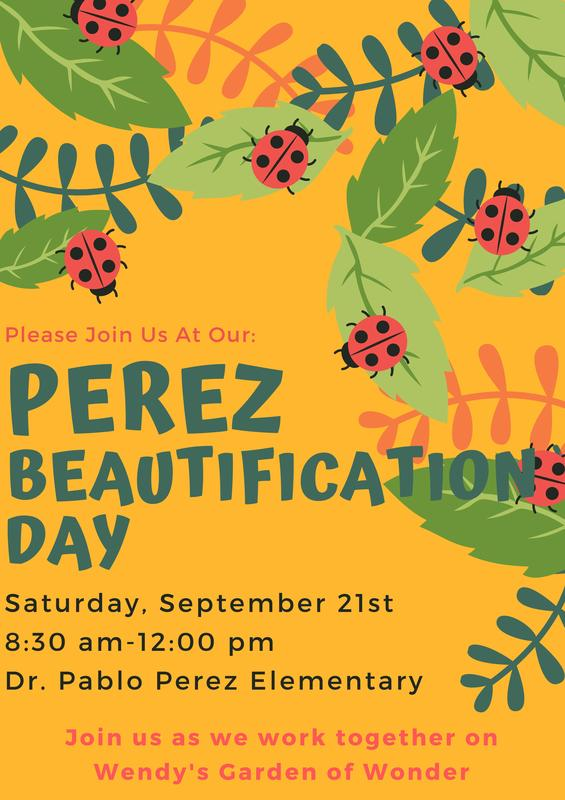 Perez Beautification Day - Saturday, September 21, 2019 from 830 to 12:00