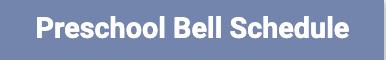 preschool bell schedule button