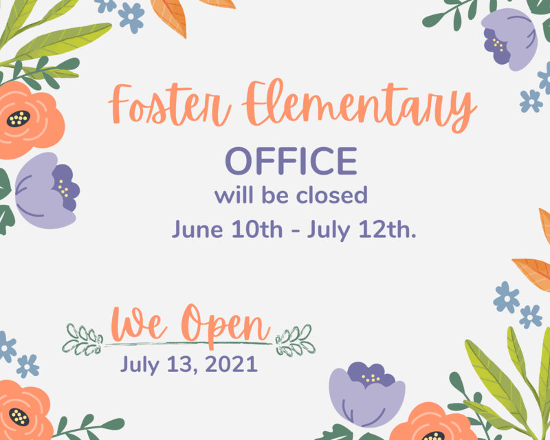 Foster Elementary Closing Office this Week Featured Photo