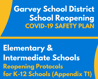 GSD COVID-19 Safety Plan + Reopening Protocols for K-12 Schools