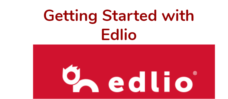 Getting Started with Edlio Link to videos