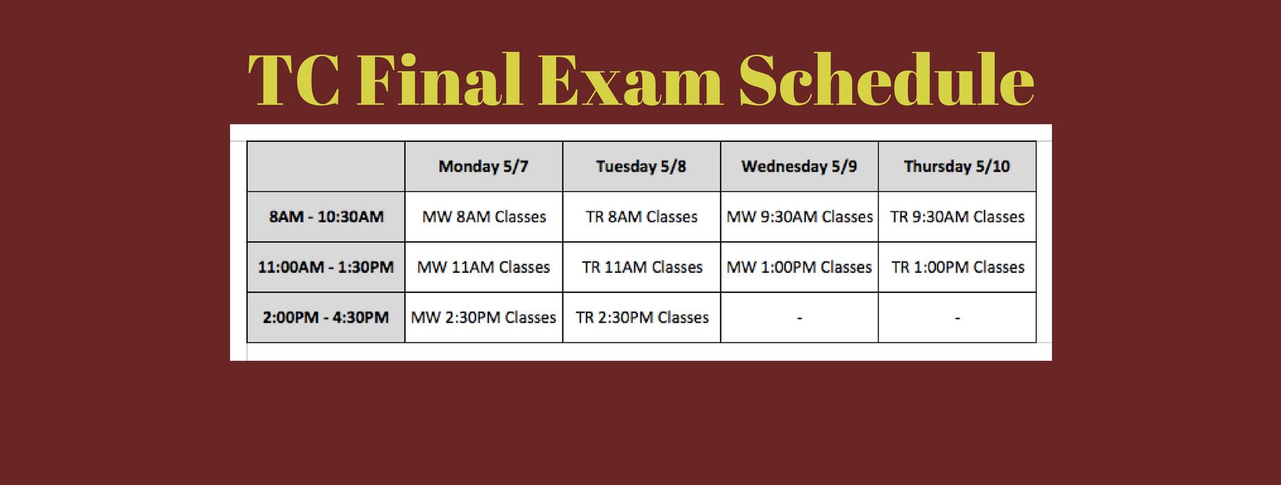 TC Final Exam Schedule
