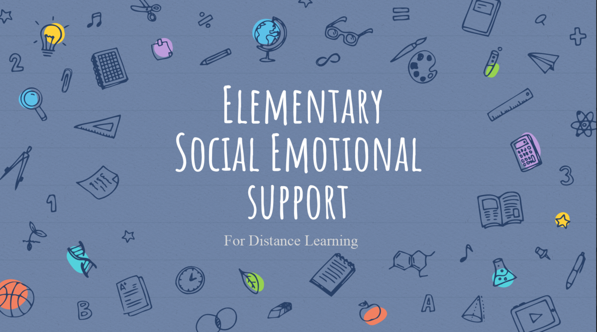 Social Emotional Support in Distance Learning Page