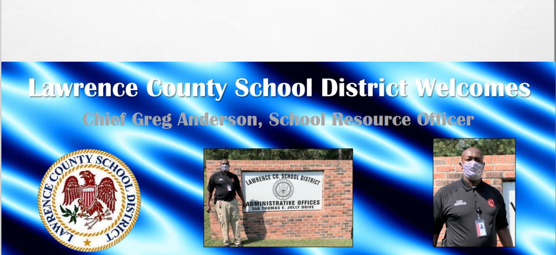 Welcome School Resource Officer