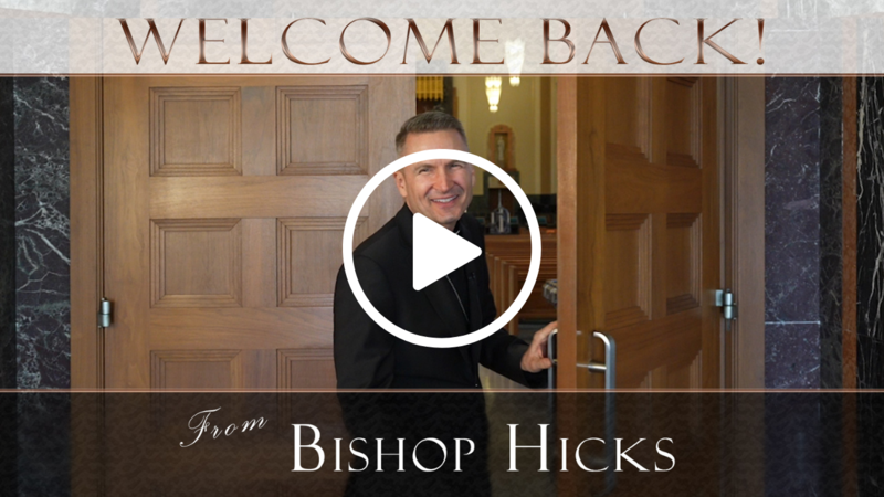 A Message from Bishop Hicks Thumbnail Image