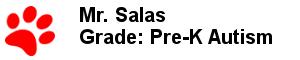 Mr. Salas - Grade: Pre-K Autism
