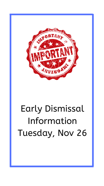 poster of the headline early dismissal information