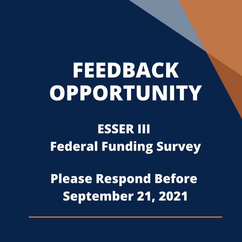 Feedback Opportunity - ESSER III Survey Featured Photo