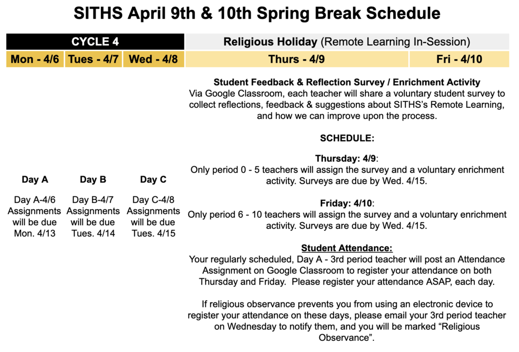 Spring Break April 9 and 10 Schedule